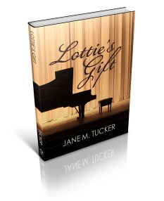 Lottie's Gift, by Jane M. Tucker